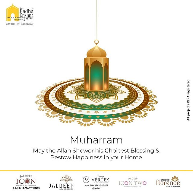 May the Allah Shower his Choicest Blessing & Bestow Happiness in your Home.  #Muharram2021 #Muharram #ShreeRadhaKrishnaGroup #RadhaKrishnaGroup #SRKG #Ahmedabad #RealEstate