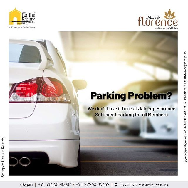 Get ready to bid farewell to your existing parking problems because your new home at Jaldeep Florence has more than sufficient parking space for all the members.  #Amenities #LuxuryLiving #RadhaKrishnaGroup #ShreeRadhaKrishnaGroup #JivrajPark #Ahmedabad #RealEstate #SRKG