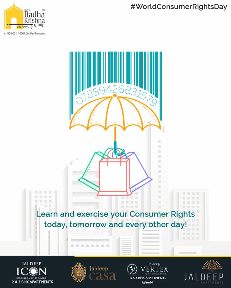 Learn and exercise your Consumer Rights today, tomorrow and every other day!  #ConsumerRightsDay #WorldConsumerRightsDay #KnowYourRights #StayAware #SpreadAwareness #ShreeRadhaKrishnaGroup #Ahmedabad #RealEstate #LuxuryLiving https://t.co/BAb4YbnG9y