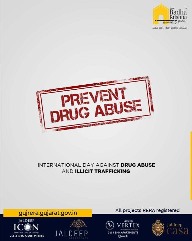 International day against drug abuse and illicit trafficking.  #InternationalDayAgainstDrugAbuseAndIllicitTrafficking #InternationalDayAgainstDrugAbuse #ShreeRadhaKrishnaGroup #Ahmedabad #RealEstate #SRKG #IconicApartments https://t.co/lu1xRmohyp