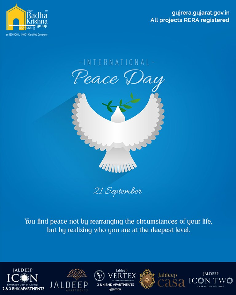 You find peace not by rearranging the circumstances of your life, but by realizing who you are at the deepest level.  #WorldPeaceDay #InternationalPeaceDay #PeaceDay #PeaceDay2019 #ShreeRadhaKrishnaGroup #Ahmedabad #RealEstate #SRKG https://t.co/I7KKocK64z