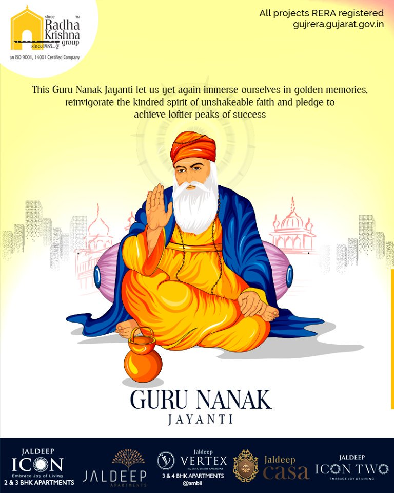 This Guru Nanak Jayanti let us yet again immerse ourselves in golden memories, reinvigorate the kindred spirit of unshakeable faith and pledge to achieve loftier peaks of success.  #GuruNanakJayanti #GuruPurab #ShreeRadhaKrishnaGroup #Ahmedabad #RealEstate #SRKG https://t.co/JQCNJdQHZy