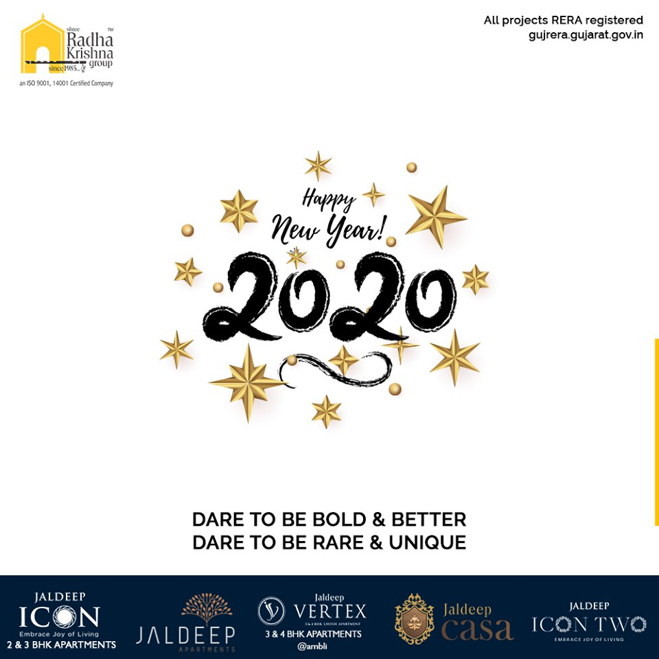 Dare to be bold & better, Dare to be rare & unique.  #NewYear2020 #HappyNewYear #NewYear #Happiness #Joy #2k20 #Celebration #ShreeRadhaKrishnaGroup #Ahmedabad #RealEstate #SRKG https://t.co/XELf9AEsbx