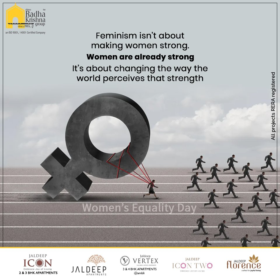 Feminism isn't about making women strong. Women are already strong. It's about changing the way the world perceives that strength. Happy Women's Equality Day.  #WomenEqualityDay #WomenEqualityDay2020 #ShreeRadhaKrishnaGroup #Ahmedabad #RealEstate #SRKG https://t.co/QCbTVWd689